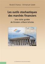 Les outils stochastiques des marchés financiers